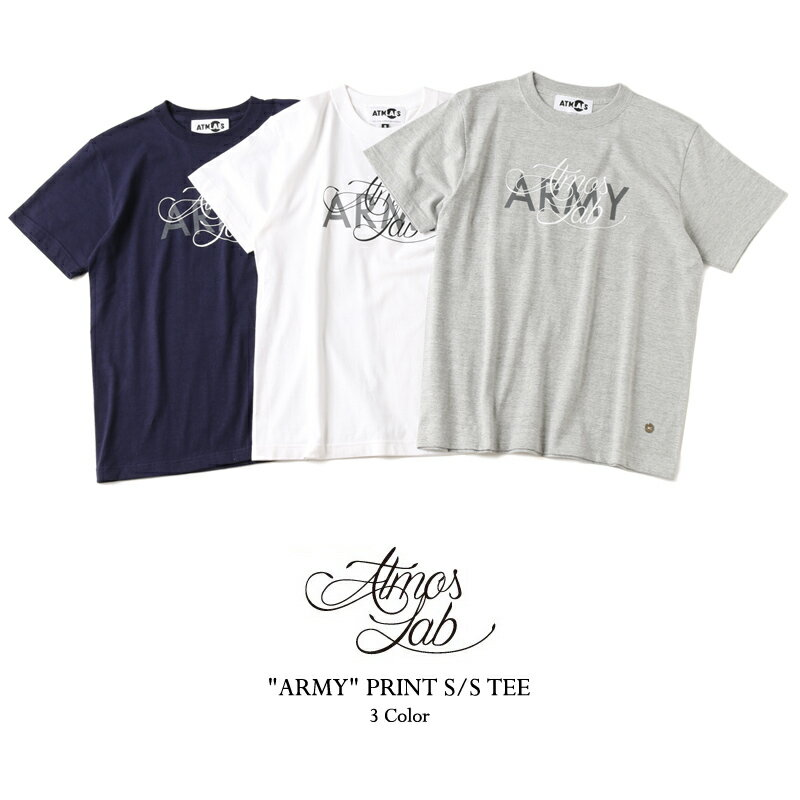 """ATMOS LAB """"ARMY"""" PRINT S/S TEE(アトモス ラボ """"ARMY"""" プリント Tシャツ)3色展開15FW-I"""