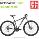 メリダ マウンテンバイク MERIDA BIG NINE 20-MD EK69 2019 モデル 送料無料