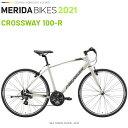 メリダ クロスバイク MERIDA CROSSWAY 100 R ER29 (メリダ クロスウェイ 100 R) 2019