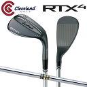 クリーブランド ゴルフ RTX4 ブラックサテン ウェッジ ダイナミックゴールドS200 スチールシャフト ブレード RTX-4 ロ…