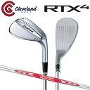 [土日祝も出荷可能]クリーブランド ゴルフ RTX4 ツアーサテン ウェッジ NSプロ モーダス3 ツアー120 スチールシャフト…