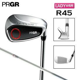 【レディース】 プロギア ゴルフ R45 ウェッジ オリジナル カーボンシャフト PRGR チッパー【プロギアゴルフ】【チッパーウェッジ】