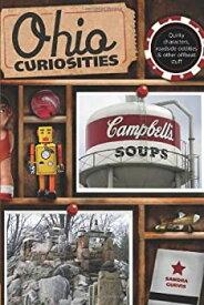 【中古】【輸入品・未使用未開封】Ohio Curiosities: Quirky Characters Roadside Oddities & Other Offbeat Stuff 2nd Edition (English Edition)