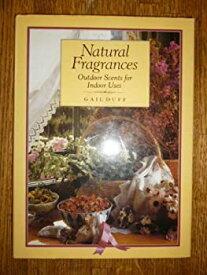 【中古】【輸入品・未使用未開封】Natural Fragrances: Outdoor Scents for Indoor Uses