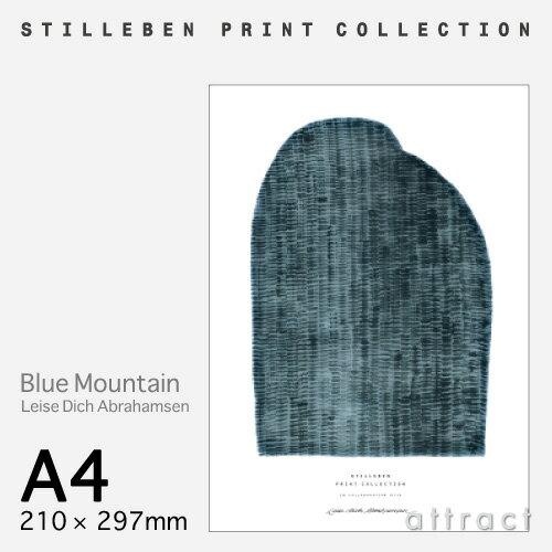 スティルレーベン STILLEBEN ポスター 210×297mm A4サイズ Poster ブルー マウンテン Blue Mountain デザイン:Leise Dich Abrahamsen ポスター 壁面 アート フォト プリント インテリア シンプル デザイン 【RCP】