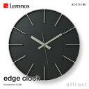 レムノス Lemnos タカタ edge clock エッジクロック AZ-0115 Lサイズ Φ350mm カラー:ブラック スイープムーブメント デザイン:...