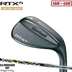 クリーブランド RTX4 ブラックサテン ウェッジN.S.PRO950GH DST DesignTuningシャフト装着仕様#カスタムオーダー#特注#Cleavelamd/RTX-4/右打用/ローテックス4/黒#デザインチューニング