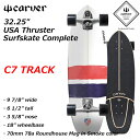 CARVER カーバー スケートボード 32.25 USA Thruster スラスター Surfskate Complete C7
