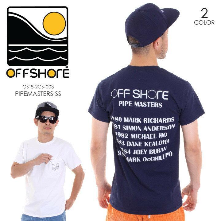OFFSHORE オフショア Tシャツ メンズ PIPEMASTERS S/S OS18-2CS-003 2018夏 ホワイト/ネイビー S/M