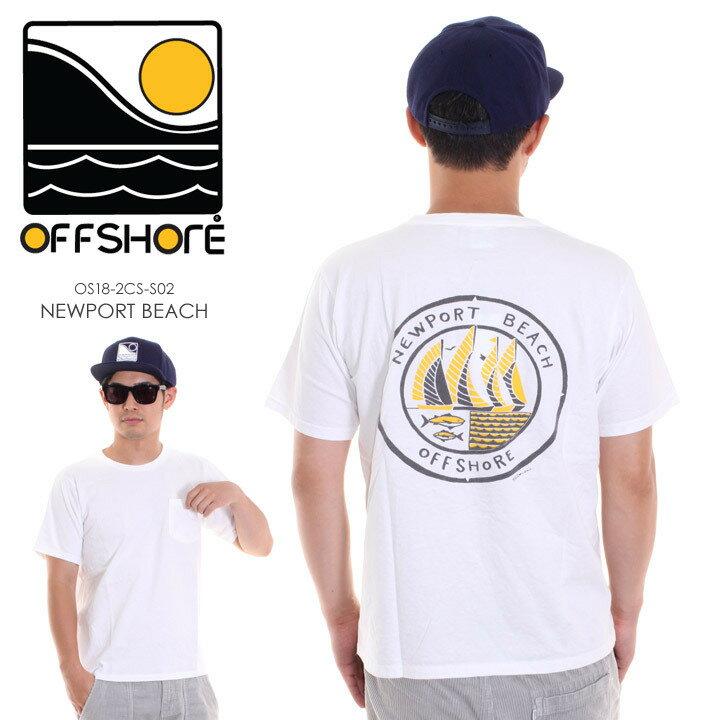 OFFSHORE オフショア Tシャツ メンズ NEWPORT BEACH OS18-2CS-S02 2018夏 ホワイト S/M/L