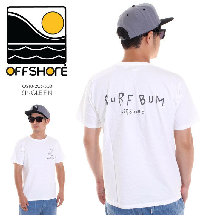 OFFSHORE オフショア Tシャツ メンズ SINGLE FIN OS18-2CS-S03 2018夏 ホワイト S/M/L 【Sold Out】