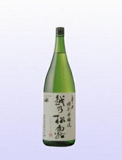 【日本酒】大洋盛 越乃松露 本醸造 1800ml