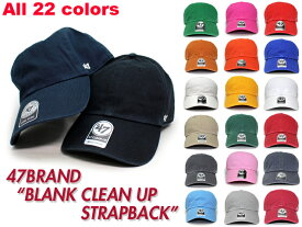 【全20色以上】47BRAND 【BLANK CLEAN UP STRAPBACK】 47ブランド [19_11RE]