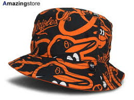 4ae9362a7f5 47BRAND BALTIMORE ORIOLES  BRAVADO BUCKET HAT BLK  フォーティーセブンブランド ボルチモア  オリオールズ バケットハット MLB BLACK ブラック 黒  帽子 ...