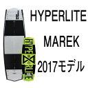 ウェイクボード ハイパーライト 2017 HYPERLITE MAREK 135cm 140cm