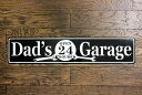 パパのガレージ★Dad's Garage・フラットタイプ・ストリートサイン★アメリカンブリキ看板★アメリカ ブリキ看板 アメ…