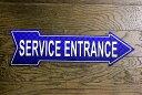 サービスエントランス アローカット 矢印型 アメリカンブリキ看板 アメリカン雑貨 アメリカ 雑貨 サインプレート サインボード ティン…