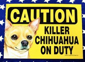 チワワ 雑貨 プラスチックプレート 002 KILLER CHIHUAHUA ON DUTY(賢いチワワが守っています) チワワ グッズ アメリカ製 アメリカ直輸入品 ペット 犬 雑貨