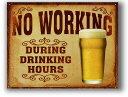 BEER ビール NO WORKING レトロシリーズ アメリカンブリキ看板 アメリカ ブリキ看板 アメリカン雑貨 アメリカ雑貨 サ…