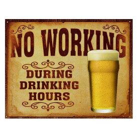 BEER ビール NO WORKING レトロシリーズ アメリカンブリキ看板 アメリカ ブリキ看板 アメリカン雑貨 アメリカ雑貨 サインプレート サインボード ティンサイン メタルプレート カフェ バー ポスター看板 おしゃれ カフェ バー 店舗 インテリア