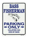 ブラックバスの釣り人専用駐車場 BASS FISHERMAN PARKING ONLY 釣り系 当店Sサイズ アメリカンブリキ看板 アメリカ ブリキ看板 アメリ…
