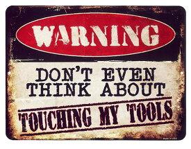道具に触らないで!! WARNING 警告系 当店Sサイズ アメリカンブリキ看板 アメリカ ブリキ アメリカン雑貨 アメリカ 雑貨 サインプレート メタルプレート ガレージ ポスター インテリア ブリキ おしゃれ カフェ バー 店舗 インテリア 看板