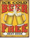2128Free Beer - Next Door フリー ビールアメリカン雑貨 ブリキ看板Tin Sign ティンサイン3枚以上で送料無料!