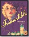 0863Irresistible誘惑 レディーアメリカン雑貨 ブリキ看板Tin Sign ティンサイン3枚以上で送料無料!