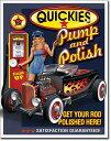 1746Quickies Pump n Polishホットロッド ガール フレアーアメリカン雑貨 ブリキ看板Tin Sign ティンサイン3枚以上で送料無料!