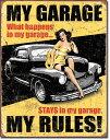 1671MY GARAGE MY RULESマイ ガレージ ピンナップアメリカン雑貨 ブリキ看板Tin Sign ティンサイン3枚以上で送料無料!