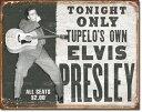 1752Elvis Presley Tupelo's Ownエルビス プレスリー ライブアメリカン雑貨 ブリキ看板Tin Sign ティンサイン3枚以上で送料無料!