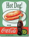 1048Coca−Cola コカコーラ Coke コーク ホットドッグアメリカン雑貨 ブリキ看板Tin Sign ティンサイン3枚以上で送料無料!