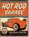 2106Hot Rod Garage - Rat Rodアメリカン雑貨 ブリキ看板Tin Sign ティンサイン3枚以上で送料無料!