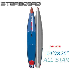2018 STARBOARD ALL STAR AIRLINE 14'0x26x6 スターボード デラックス SUP インフレータブル パドルボード サップ