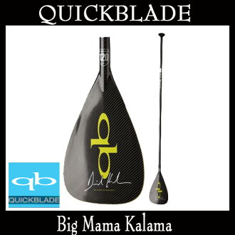 Quick blade paddle Paddle QuickBlade Big Mama Calama stand up paddle Board SUP