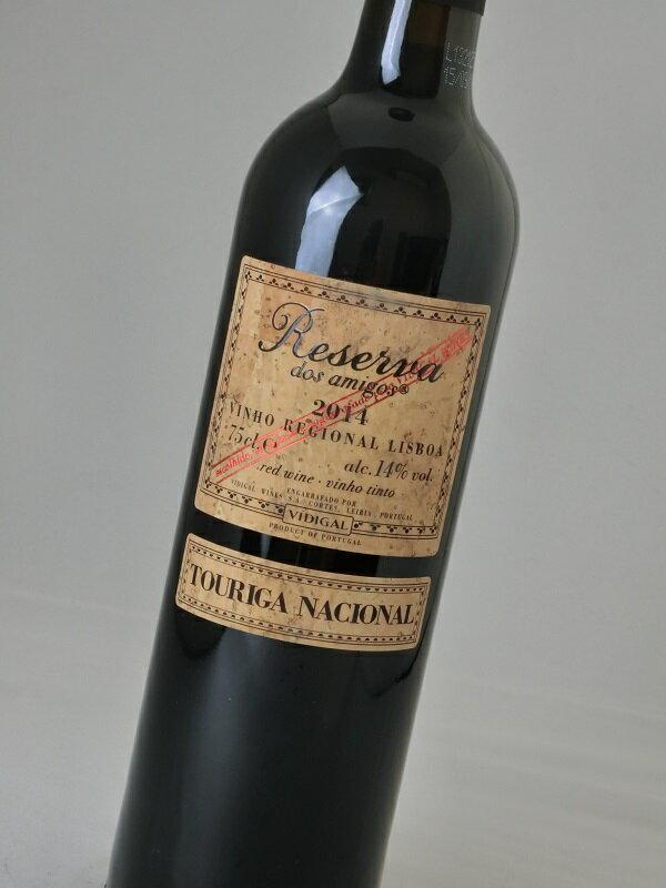 【ポルトガル】【赤ワイン】ヴィディガル・ワインズ/レゼルヴァ・ドス・アミーゴス トゥーリガ・ナショナル 2014