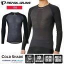 パールイズミ PEARL IZUMI インナー アンダ— 長袖 110 コールド シェイド ロングスリーブ サイクルウェア