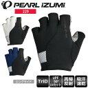 【送料無料】 PEARL IZUMI パールイズミ 229 アンバウンド グローブ サイクルグローブ メンズ ウェア サイクルウェア ロードバイクウェア 手袋