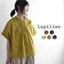 トップス Lupilien ルピリアン 綿100% 半袖 花柄 シャツ ブラウス / コットン100% 楽ちん 体型カバー 大人可愛い …