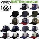 ROUTE66 MESH CAP ルート66 メッシュキャップ 帽子 メンズ レディース ストリート アメカジ 春夏 オールシーズン 海 …
