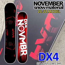 21-22 NOVEMBER DX4 ディエックスフォー DX FOUR 154cm 152cm 150cm 147cm ノベンバー ノーベンバー GROUNDTRICK JIB PARK メンズ サイズ 送料無料 スノーボード 板 2021 2022