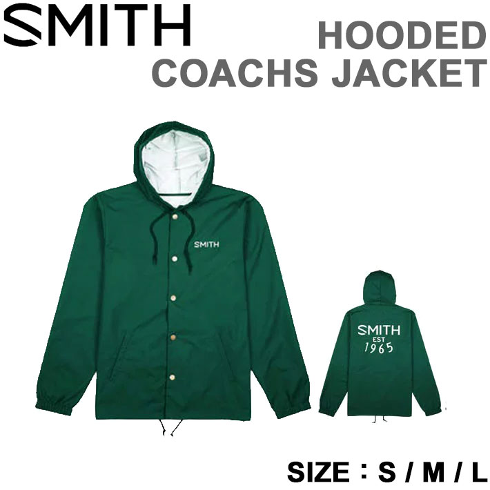 2018 SMITH スミス ユニセックス ジャケット HOODED COACHS JACKET FOREST GREEN アパレル 【あす楽】