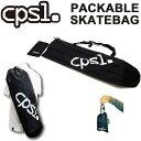 CPSL カプセル スケートボードバッグ PACKABLE パッカブル