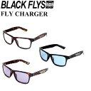 2017 BLACK FLYS ブラックフライ サングラス FLY CHARGER フライ チャージャー