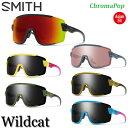 NEWカラー SMITH スミス サングラス Wildcat ワイルドキャット ChromaPop クロマポップ スポーツ SNOW 正規品