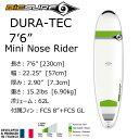 【送料無料】 BIC SURF ビック サーフボード 7'6 Mini Nose Rider ミニノーズライダー ファンボード DURA-TEC