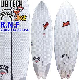 [5月下旬入荷予定] [予約商品] [送料無料] LIBTECH サーフボード リブテック ROUND NOSE FISH REDUX ラウンドノーズフィッシュ RNF LOST ロスト MAYHEM メイヘム Mat Biolos マット・バイオロス サーフィン ショートボード Lib Tech Surfboard