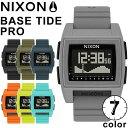 [11/20限定 最大P21倍!] NIXON ニクソン BASE TIDE PRO ベースタイド プロ 時計 腕時計 【ラッピング可】