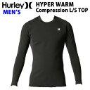 [送料無料] ウェットスーツ インナー 防寒 長袖 トップ Hurley ハーレー メンズ 0.3mm [MHPLST] HYPERWARM Complessi…