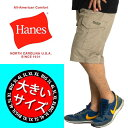 hanes ハーフパンツ 大きいサイズ メンズ ショートパンツ カーゴ ヘインズ イージーパンツ 太め ゆったり 夏 6425